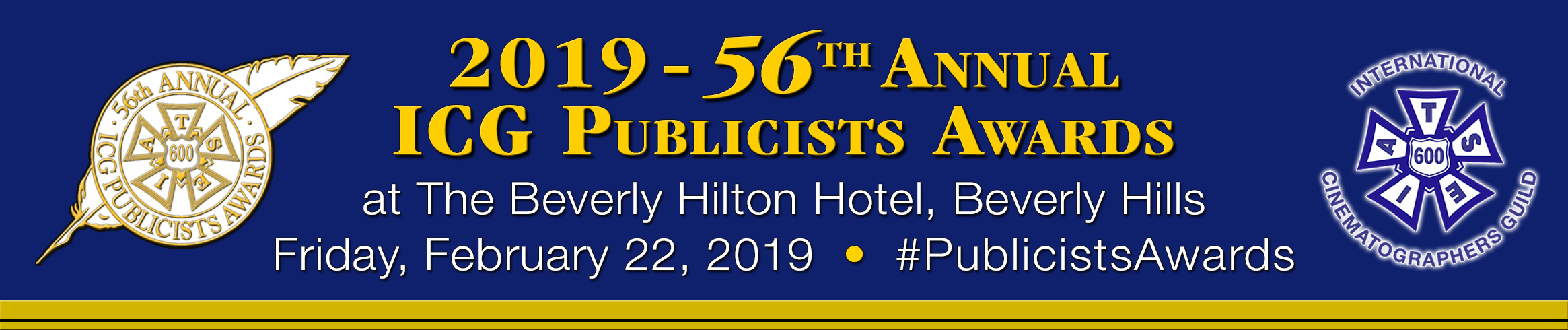 wholesale dealer d22e5 ba196 The International Cinematographers Guild (ICG, IATSE Local 600) 56th Annual  ICG Publicists Awards Luncheon will take place Friday, Feb. 22, 2019, at  the ...